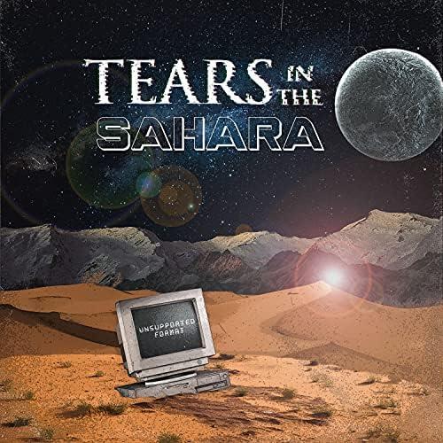 Tears in the Sahara