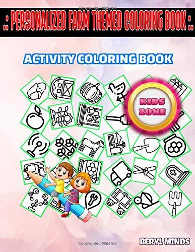 [画像:Personalized Farm Themed Coloring Book: 45 Funny Wheat, Apple, Shovel, Scissors, Farm, Honey, Pumpkin, Farm For Girls 4-7 Image Quizzes Words Activity Coloring Books]
