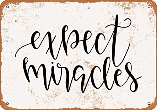 Wall-Color 9 x 12 Metal Sign - Expect Miracles - Vintage Look