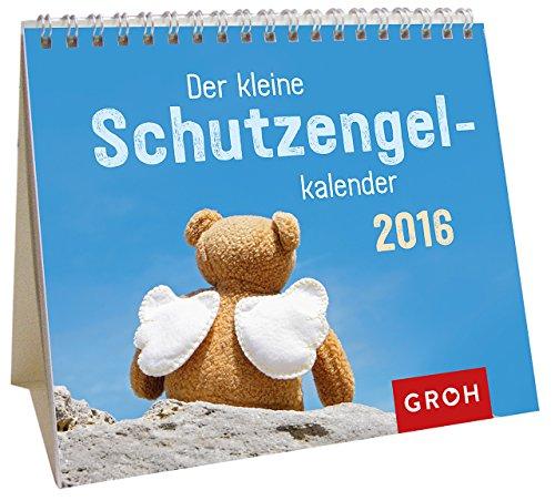 Der kleine Schutzengelkalender 2016: Mini-Kalender