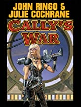 Cally's War (Legacy of the Aldenata Book 6)