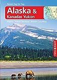 Alaska – VISTA POINT Reiseführer Reisen Tag für Tag: Alaska · Yukon Territory · British Columbia