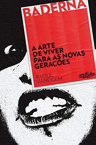 A Arte de Viver para as novas gerações (Portuguese Edition)