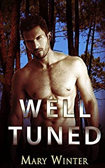 Well Tuned by [Mary Winter]