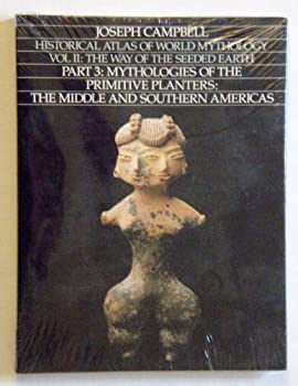 Historical Atlas of World Mythology, Vol 2, Part 3 0060963522 Book Cover