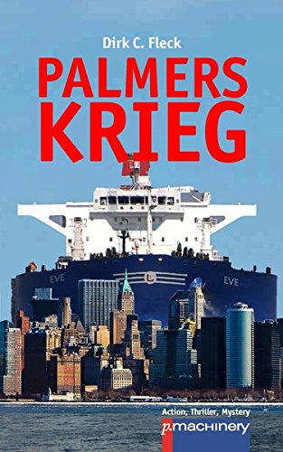 Palmers Krieg (ATM - Action, Thriller, Mystery)