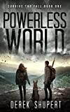 Powerless World: A Post-Apocalyptic Survival Thriller (Survive the Fall Book 1)