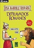 Esa horrible historia Esos depravados Romanos