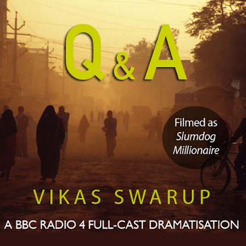 Q & A (filmed as Slumdog Millionaire) audiobook cover art