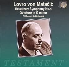 Bruckner: Symphony 4; Overture in G minor