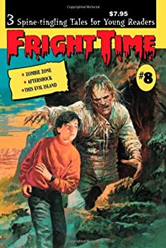 Fright Time #8 - Book #8 of the Fright Time