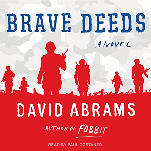 Brave Deeds                   By:                                                                                                                                 David Abrams                               Narrated by:                                                                                                                                 Paul Costanzo                      Length: 7 hrs and 9 mins     1 rating     Overall 4.0