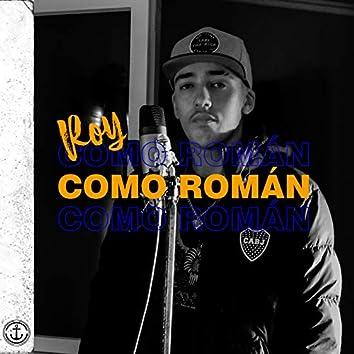 Como Romàn (Freestyle)