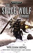 Space Wolf Omnibus: Spacewolf / Ragnar's Claw / Grey Hunter (Warhammer 40,000)