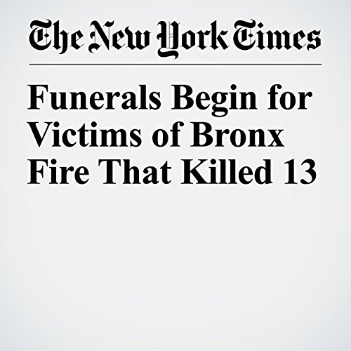 Funerals Begin for Victims of Bronx Fire That Killed 13 copertina