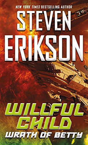 Willful Child: Wrath of Betty (English Edition)