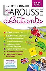 Dictionnaire Larousse des débutants - CP/CE 6-8 ans