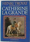 Catherine la Grande - Flammarion