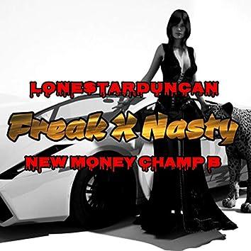 Freak Nasty (feat. New Money Champ B)