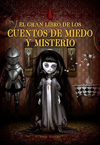 El gran libro de los cuentos de miedo y misterio (Grandes libros de cuentos)
