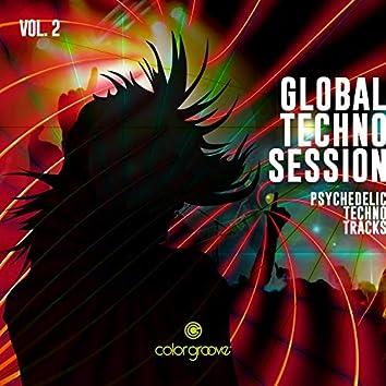 Global Techno Session, Vol. 2 (Psychedelic Techno Tracks)