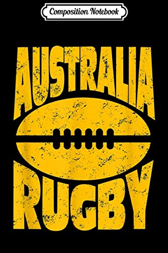 Composition Notebook: Australian Rugby Australia Rugby with Ball Journal/Notebook Blank Lined Ruled 6x9 100 Pages