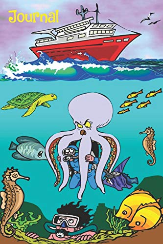 Journal: Blank paperback notebook with funny marine life theme on cover including cruise ship, octopus, sea turtle, seahorse, divers.