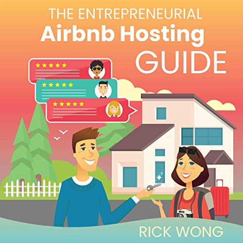 The Entrepreneurial Airbnb Hosting Guide cover art