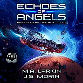 Echoes of Angels     Sins of Angels Series, Book 1              By:                                                                                                                                 M.A. Larkin,                                                                                        J.S. Morin                               Narrated by:                                                                                                                                 Leslie Howard                      Length: 6 hrs and 32 mins     10 ratings     Overall 4.4