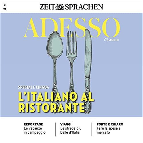 Adesso Audio - L'italiano al ristorante. 8/2021 Titelbild