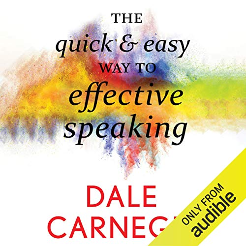 The Quick and Easy Way to Effective Speaking cover art