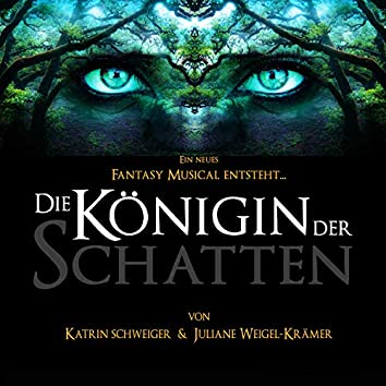 Die Königin der Schatten (Demo Musical Soundtrack)