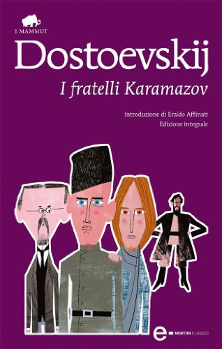 Fëdor Michajlovic Dostoevskij - I fratelli Karamazov (eNewton Classici) (2010)