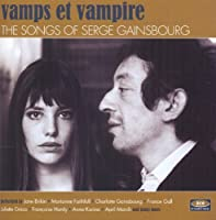 Vamps Et Vampire: The Songs Of Serge Gainsbourg by Serge Gainsbourg (2013-05-03)