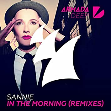 In The Morning (Remixes)