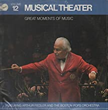 Musical Theater: Great Moments of Music, Vol. 12 / Arthur Fiedler And The Boston Pops Orchestra (Music of Gershwin, Rodger...