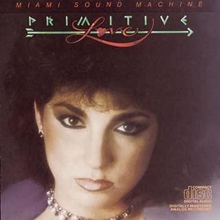 Primitive Love by Estefan, Gloria, Miami Sound Machine [Music CD]