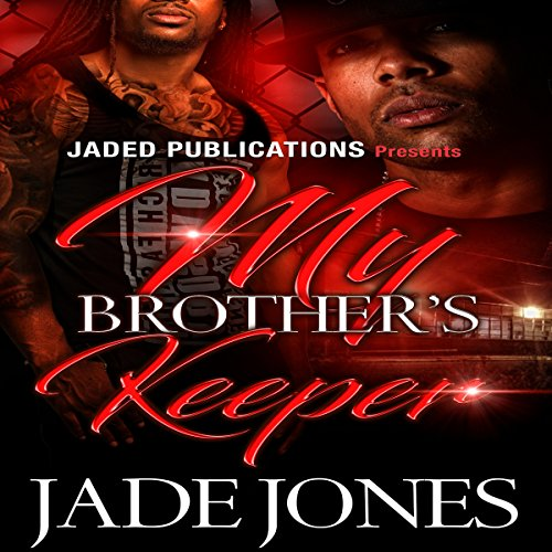 My Brother's Keeper                   By:                                                                                                                                 Jade Jones                               Narrated by:                                                                                                                                 Derrick E. Hardin                      Length: 2 hrs and 52 mins     Not rated yet     Overall 0.0