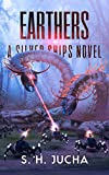 Earthers (The Silver Ships Book 16)