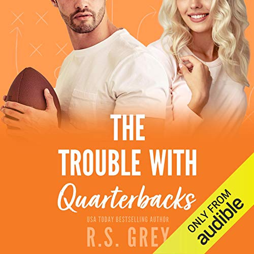 The Trouble with Quarterbacks cover art