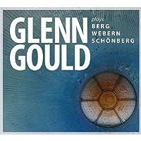Plays Berg Webern & Schonberg by Glenn Gould