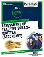Assessment of Teaching Skills–written: Secondary (Admission Test Series)