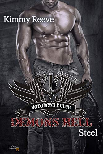 Demons Hell MC: Steel (Demons Hell MC Reihe 2)