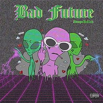 Bad Future