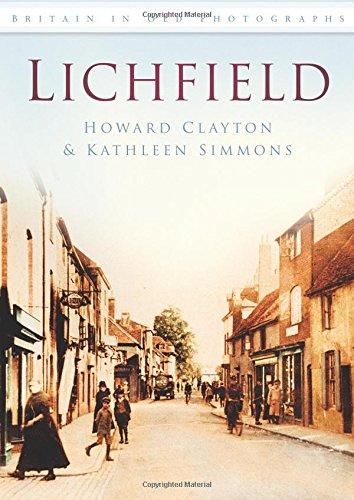 Lichfield: Britain in Old Photographs