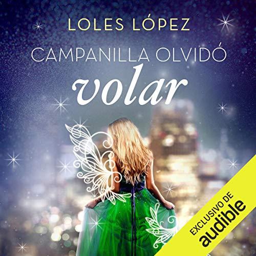 Campanilla olvidó volar audiobook cover art