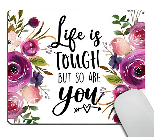 Smooffly Quote Mousepad, Floral Mouse Pad, Inspirational Quote Mouse Pad - Life is Tough but so are You