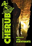 Cherub (Mission 5) - Les Survivants - Format Kindle - 7,49 €