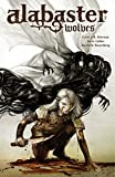 Alabaster: Wolves (English Edition)