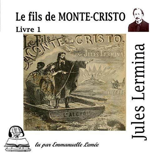 Le fils de Monte Cristo 1 Titelbild
